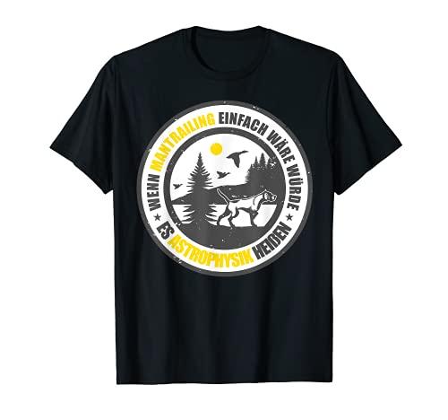 Mantrailing Mantrailer Team Hund Hundesport Rettungshund T-Shirt