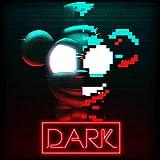 Dark [Explicit]