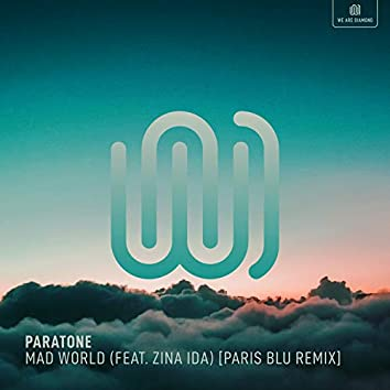 Mad World (Paris Blu Remix)