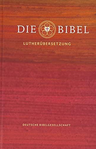 Die Bibel nach Martin Luthers Übersetzung - Lutherbibel revidiert 2017: Schulbibel im Taschenformat. Mit Apokryphen: Die Bibel nach Martin Luthers Übersetzung. Mit Apokryphen
