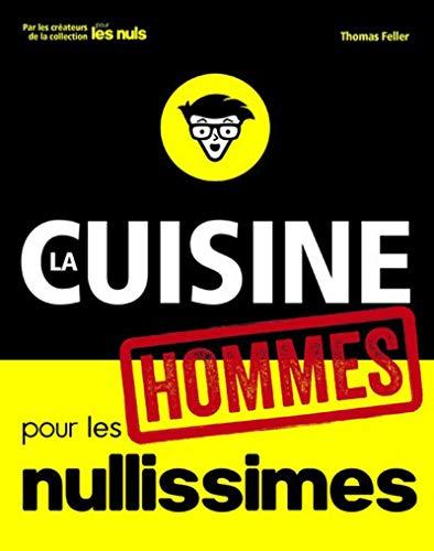La cuisine pour les nullissimes Hommes
