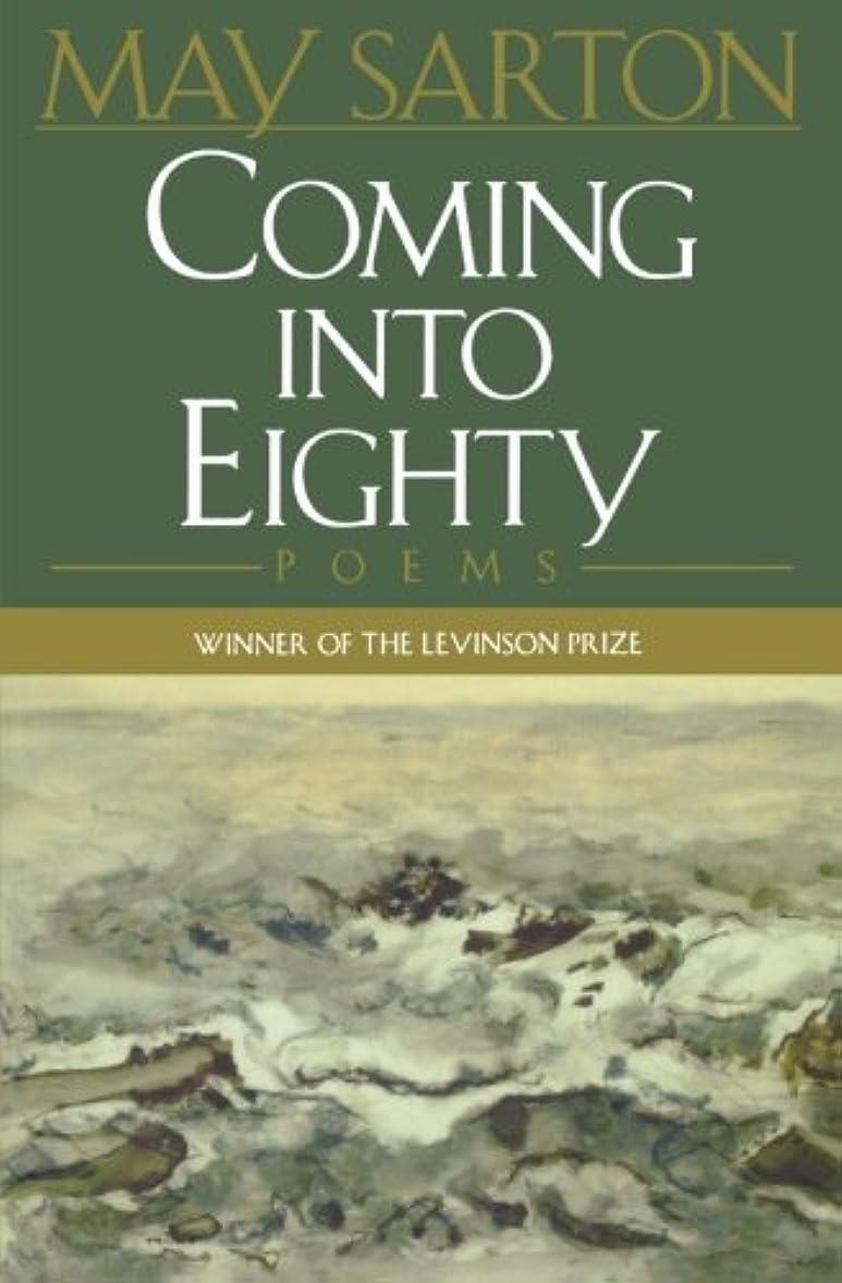 安息拾う報いるComing into Eighty: New Poems