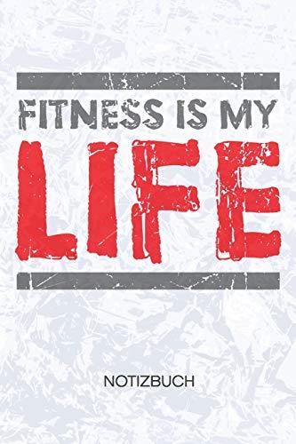 Fitness Is My Life: Bodybuilder Notizbuch A5 Kariert - Kraftsportler Heft - Fitness Notizheft 120 Seiten KARO - Bodybuilding Zitat Notizblock Ich liebe Fitness Motiv - Fitnesstrainer Geschenk