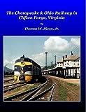 The Chesapeake & Ohio Railway in Clifton Forge, Virginia