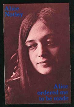 Paperback Alice ordered me to be made: Poems 1975 Book