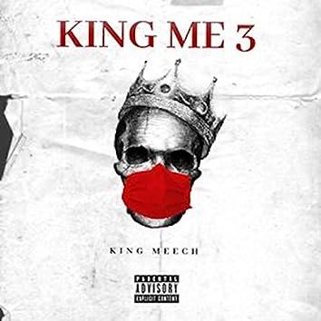 King ME 3