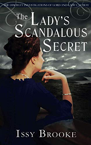 The Lady's Scandalous Secret (The Discreet Investigations of Lord and Lady Calaway)