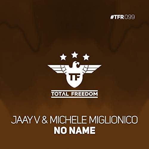 Jaay V & Michele Miglionico