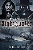 Anton Serkalow: Anton Serkalows Nighthunter 1: Die Nacht der Ghule