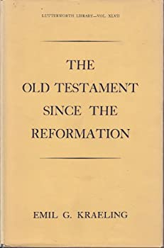 Hardcover The Old Testament Since the Reformation (Lutterworth Library - Vol. XLVII) Book
