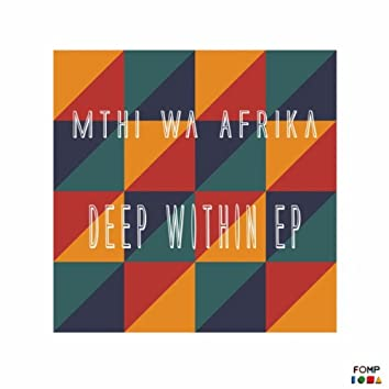 Deep Within EP