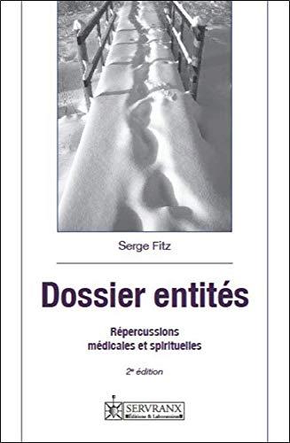 Dossier entités - Répercussions médicales et spirituelles