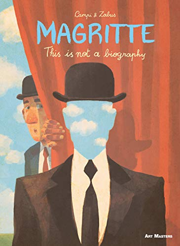 Magritte: This is Not a Biography (Art Masters) (English Edition)