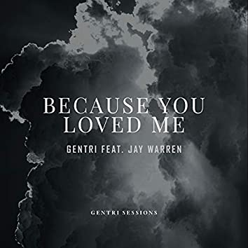 Because You Loved Me (Live Studio Version) [feat. Jay Warren]