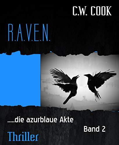 R.A.V.E.N.: .....die azurblaue Akte Band 2