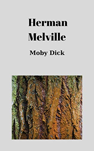 Moby Dick by Herman Melville (English Edition)