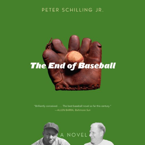 The End of Baseball audiobook cover art