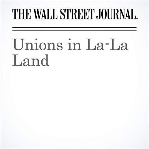 Unions in La-La Land audiobook cover art