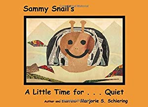 Sammy Snail's A Little Time for Quiet
