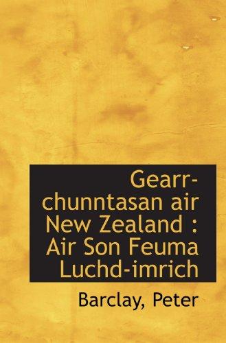 Gearr-chunntasan air New Zealand : Air Son Feuma Luchd-imrich (Scots Gaelic...