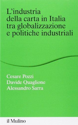 L'industria della carta in Italia tra globalizzazione e politiche industriali