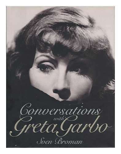 Conversations with Greta Garbo