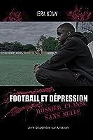 Football et Dépression Dossier classé sans suite