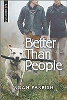 Better Than People (Garnet Run, 1)