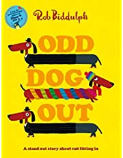Odd Dog Out: A bestselling story all about standing out and fitting in, from the award-winning creator of the internet sensation Draw with Rob!