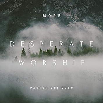 Desperate worship