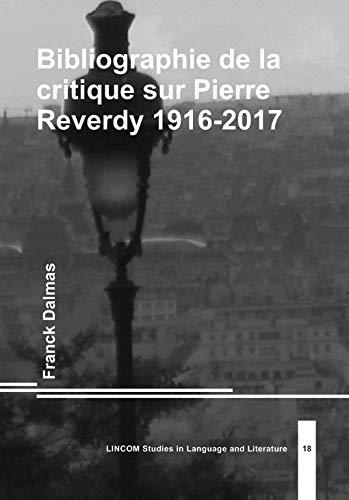 Bibliographie de la critique sur Pierre Reverdy 1916-2017