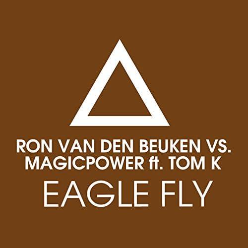 Ron Van Den Beuken & Magic Power feat. Tom K.