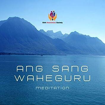 Ang Sang Waheguru Meditation