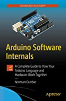 Arduino Software Internals Front Cover