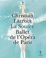 La source par Christian Lacroix