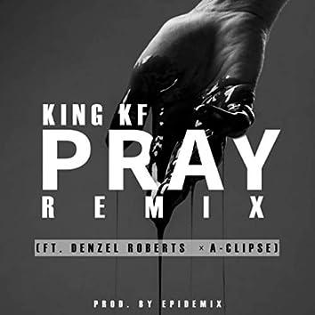 Pray (Remix)