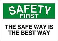 安全な方法が安全第一の最善の方法です 金属板ブリキ看板警告サイン注意サイン表示パネル情報サイン金属安全サイン