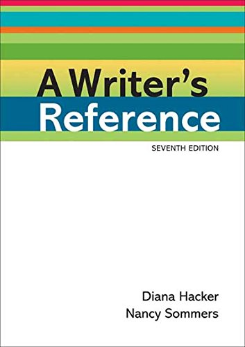 Compare Textbook Prices for A Writer's Reference Seventh Edition ISBN 9780312601430 by Hacker, Diana,Sommers, Nancy