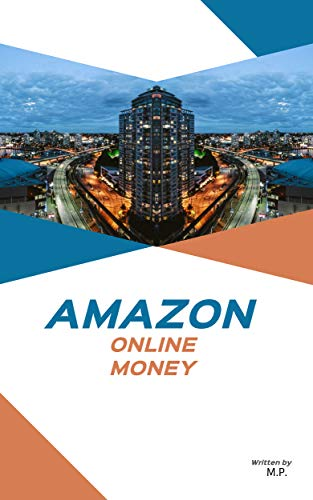 AMAZON KING MASTER: EARN MONEY ONLINE (English Edition)