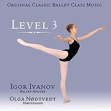 Original Classic Ballet Class Music. Level 3