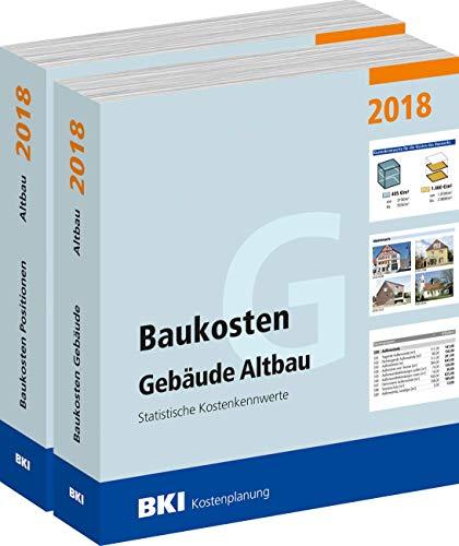 BKI Baukosten 2018 Altbau - Band 1 + 2 im Kombi - Baukosten Gebäude - Positionen - nach DIN 276 - BKI-Kostenplanung