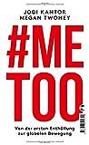 #Me Too: Von der ersten Enthüllung zur globalen Bewegung