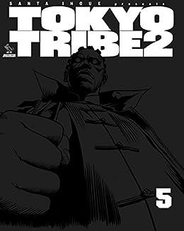 [井上 三太]のTOKYO TRIBE2 第5巻