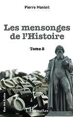 Mensonges de l'Histoire, tome 2 de Pierre Monteil