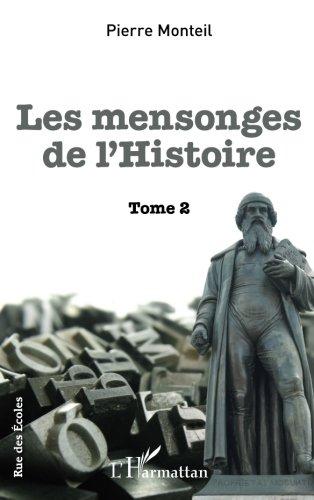 Mensonges de l'Histoire, tome 2