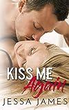 Kiss Me Again: A Forbidden Romance (English Edition)