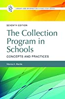 The Collection Program in Schools: Concepts and Practices