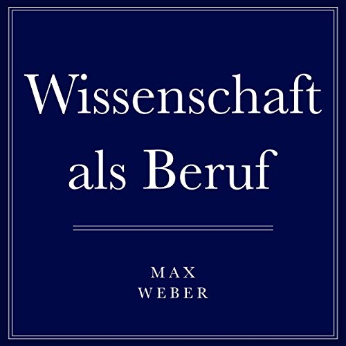 Wissenschaft als Beruf [Science as a Profession]  By  cover art
