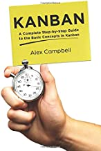 Kanban: A Complete Step-by-Step Guide to the Basic Concepts in Kanban (1)