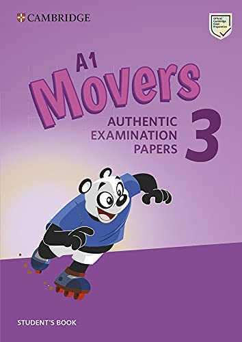 Cambridge English young learners. Tests. Movers. Student's book. Per la Scuola media. Con espansione online (Vol. 3): Authentic Examination Papers